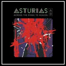 ASTURIAS - ACROSS THE RIDGE TO HEAVEN