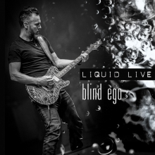 BLIND EGO - LIQUID LIVE