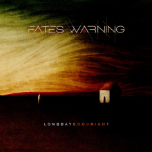FATES WARNING - LONG DAY GOOD NIGHT