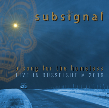 SUBSIGNAL - A SONG FOR THE HOMELESS