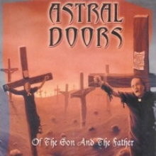 ASTRAL DOORS Of The Son And The Father