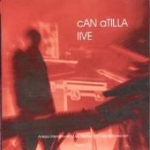 CAN ATILLA Live