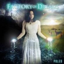 FACTORY OF DREAMS - POLES