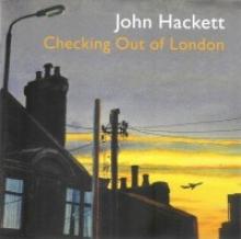 JOHN HACKETT - Checking Out Of London