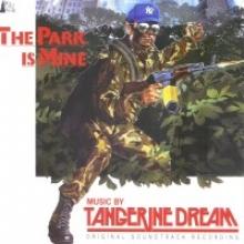 TANGERINE DREAM - THE PARK IS MINE
