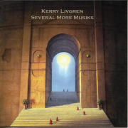 KERRY LIVGREN - SEVERAL MORE MUSIKS