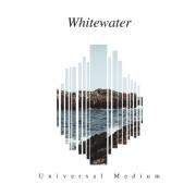 WHITEWATER - UNIVERSAL MEDIUM