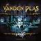 VANDEN PLAS - THE SERAPHIC LIVEWORKS