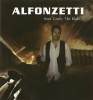 ALFONZETTI - HERE COMES THE NIGHT