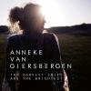 GIERSBERGEN, ANNEKE VAN - THE DARKEST SKIES ARE THE BRIGHTEST