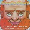 GENTLE GIANT - I LOST MY HEAD (The Chrysalis Years: 1975-1980)