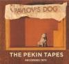 PAVLOV'S DOG - THE PEKIN TAPES