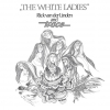 RICK VAN DER LINDEN & TRACE - THE WHITE LADIES