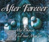AFTER FOREVER - MY CHOICE