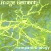 FRINGE ELEMENT Rampant Biology