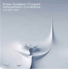 FREE SYSTEM PROJEKT Atmospheric Conditions Live 2001-2002