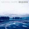 MICHAEL HOPPÉ Requiem'