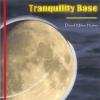 DAVID MILES HUBER Tranquility Base