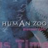 HUMAN ZOO - PRECIOUS TIME