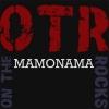 OTR - MAMONAMA