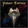 PALACE TERRACE - FLYING THROUGH INFINITY